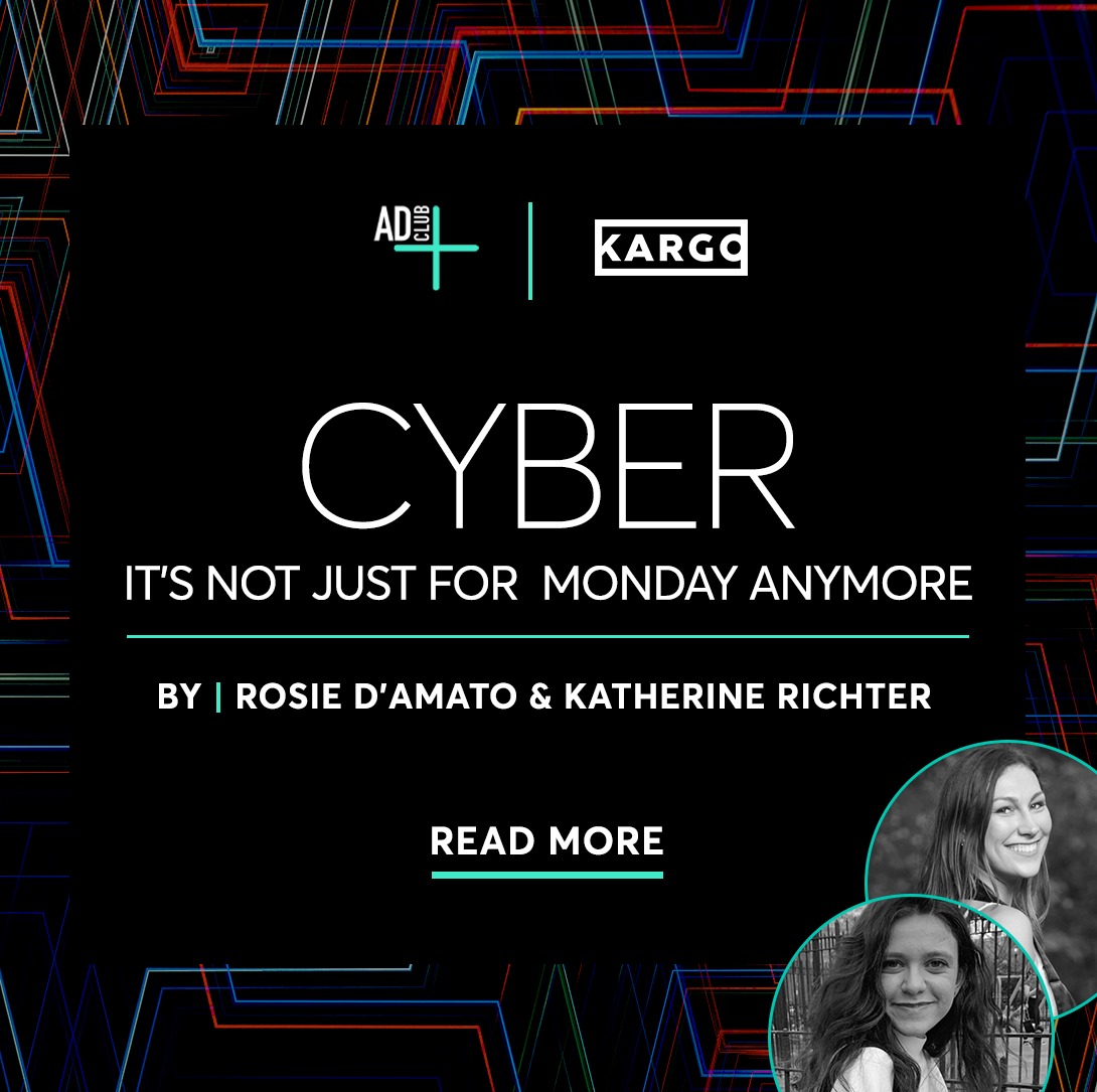 Cyber - It's Not Just For Monday Anymore