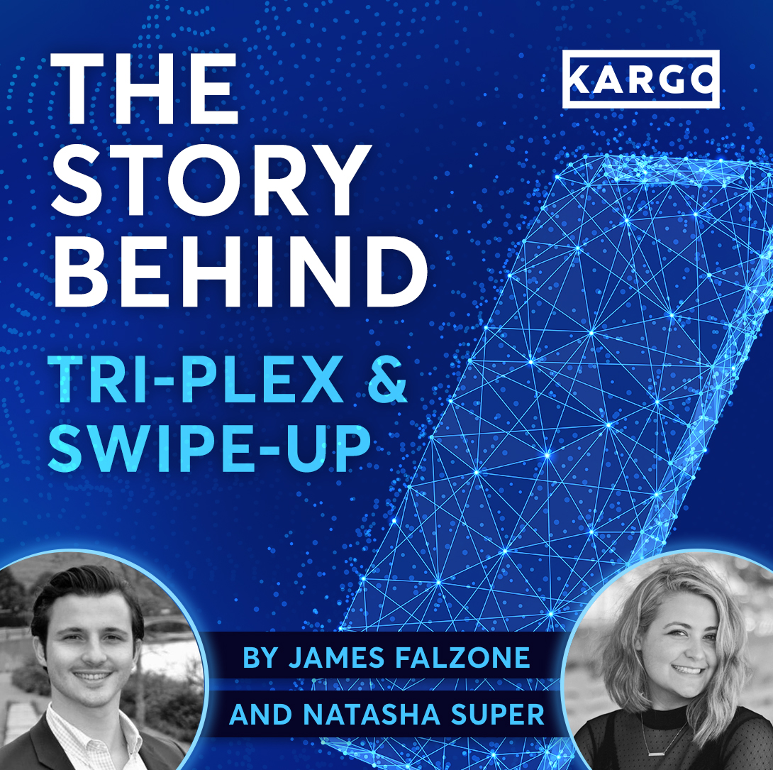 The Story Behind: Swipe Up & Tri-Plex