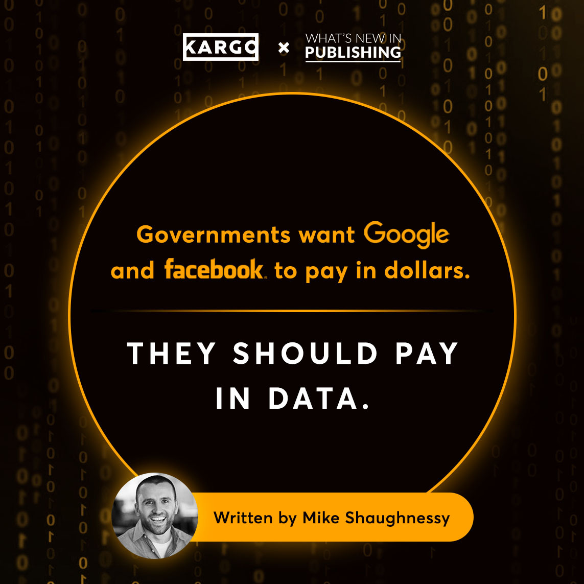 Governments want Google and Facebook to pay in dollars. They should pay in data.