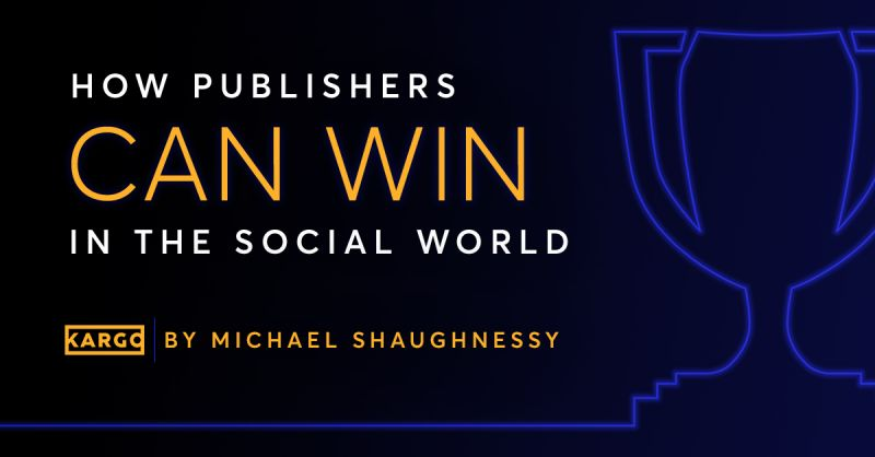 How Publishers Can Win in the Social World